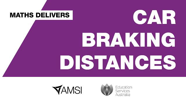 Maths Delivers: Car Braking Distances