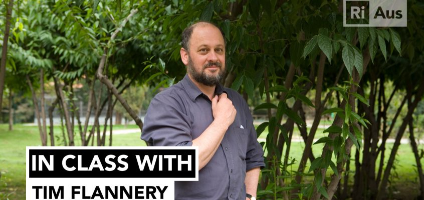 In Class With… Tim Flannery