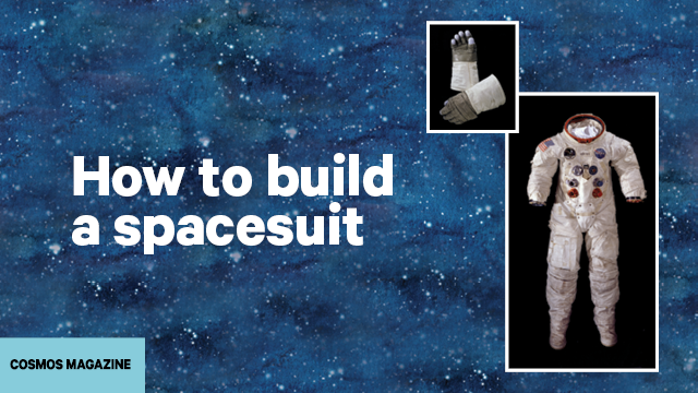 How to build a spacesuit