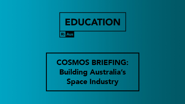 Building Australia's Space Industry