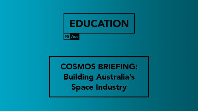 Building Australia's Space Industry
